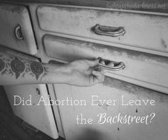 Did Abortion Ever Leave the Backstreet?