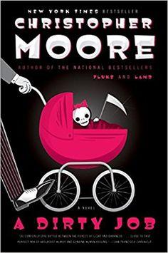 Amazon.fr - A Dirty Job: A Novel - Christopher Moore - Livres