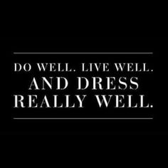 We love this quote! #fashion #quotes