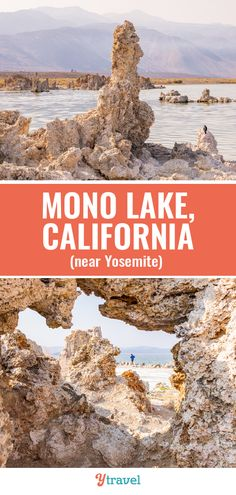 When you visit California, consider adding Mono Lake to your California travel plans. This Ancient Dead Sea Near Yosemite is a site to see! #California #travel #monolake #traveling #lakes #deadsea
