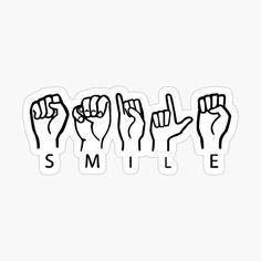 Sign Language Phrases, Sign Language Alphabet, Learn Sign Language, Sign Language Tattoo, British Sign Language, Asl Signs, Useful Life Hacks, Books To Read, Stickers