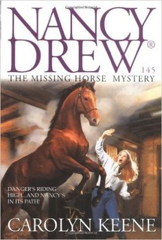 The Missing Horse Mystery (Nancy Drew No. 145)