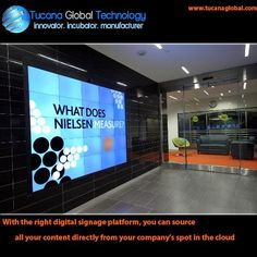 With the right #digitalsignage #platform, you can #source all your #content directly from your #company's spot in the #cloud. #TucanaGlobalTechnology #Manufacturer #HongKong