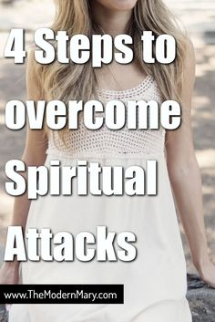 What to do if You Are Experiencing a Spiritual Attack - The Modern Mary