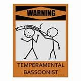 Dont make me get my bassoon!