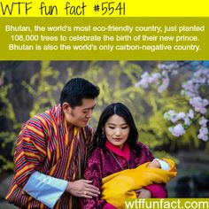 Facts about Bhutan - WTF fun facts: I think Singapore is too or it's pretty darn close The More You Know, Good To Know, Did You Know, Wtf Fun Facts, Funny Facts, Random Facts, Prince Héritier, Baby Prince, Royal Prince