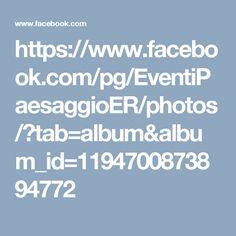 https://www.facebook.com/pg/EventiPaesaggioER/photos/?tab=album&album_id=1194700873894772