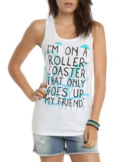 "White racer back tank top from The Fault In Our Stars with a text design that reads ""I'm On A Roller Coaster That Only Goes Up, My Friend."""