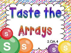 Tonya's Treats for Teachers: Taste the Arrays Multiplication Activities, Math Games, Math Activities, Numeracy, Maths, Array Math, Second Grade Math, Grade 3, Fourth Grade
