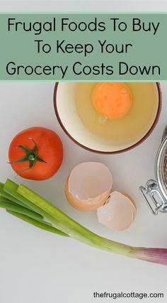 Frugal Foods To Buy To Keep Your Grocery Costs Down - The Frugal Cottage - Finance tips, saving money, budgeting planner Frugal Living Tips, Frugal Tips, Frugal Meals, Cheap Meals, Budget Meals, Budget Recipes, Inexpensive Meals, Freezer Meals, College Recipes