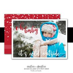 Oh Baby Its Cold Outside! Christmas Card | Printed or Printable by Oodles and Doodles, OandD.etsy.com