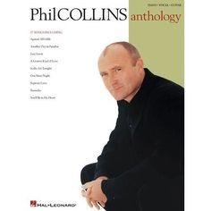 Phil Collins Anthology - Piano/Vocal/Guitar Artist Songbook