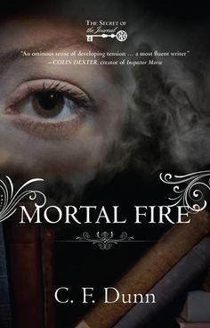 Mortal Fire - C. F. Dunn