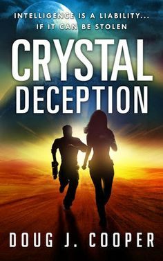 Tome Tender: Crystal Deception by Doug J. Cooper