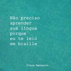 Clara Baccarin #braille