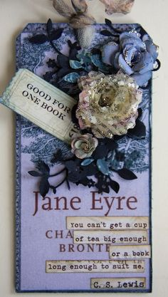 Jane Eyre Tag'  Would be sweet to put this on a book by the same title when giving it as a gift!!!