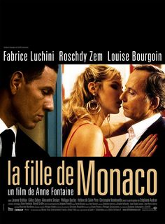 """""""La fille de Monaco"""" film de Anne Fontaine. Avec Frabrice Luchini; Roschdy Zem y Louise Bourgoin.2007"""