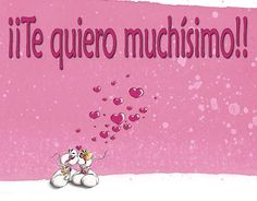 Frases, chistes, anécdotas, reflexiones y mucho más.: Postales de Amor y amistad. ¡¡Te quiero muchísimo!!