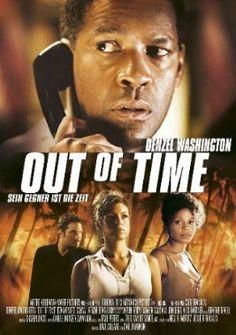Out of Time Sein Gegner ist die Zeit  2003 USA      Jetzt bei Amazon Kaufen Jetzt als Blu-ray oder DVD bei Amazon.de bestellen  IMDB Rating 6,5 (29.848)  Darsteller: Denzel Washington, Eva Mendes, Sanaa Lathan, Dean Cain, John Billingsley,  Genre: Crime, Drama, Thriller,  FSK: 12