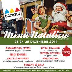 I nostri speciali menu natalizi sono pronti! Il 23, 24 e 25 Dicembre a pranzo e a cena vi aspettiamo per passare fantastici momenti insieme! Per prenotazioni telefonare al 348.361.7893  Bazaaar Via Stampatori angolo Via Santa Maria - Torino