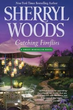 Catching Fireflies by Sherryl Woods