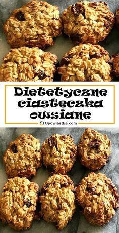 #ciastka #ciasto#ciasteczka  #deser #czekolada #wypieki #słodycze #domowewypieki #kawa #slodycze #zdrowejedzenie #dieta #fotografiakulinarna #slodkosci Healthy Deserts, Healthy Sweets, Vegetarian Recipes, Cooking Recipes, Healthy Recipes, Breakfast Recipes, Dessert Recipes, Oatmeal Recipes, Diy Food