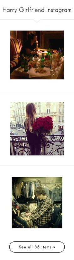 """""""Harry Girlfriend Instagram"""" by myllenna-malik ❤ liked on Polyvore featuring harrystyles, harry, harry styles, one direction, 1d, imagenes, instagram, pictures, backgrounds and slike"""