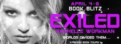 #BookBlitz – Exiled by RaShelle Workman #Giveaway | Ali - The Dragon Slayer