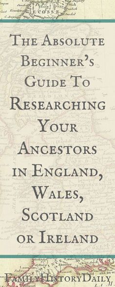 The Absolute Beginner's Guide to UK and Irish Genealogy Research Does your ancestry lead you back to England, Ireland, Scotland or Wales? Use this genealogy beginner's guide get started researching your British Isles ancestors today. Free Genealogy Sites, Genealogy Forms, Genealogy Research, Family Genealogy, Genealogy Chart, Genealogy Humor, Lds Genealogy, Free Genealogy Records, Ancestry Records