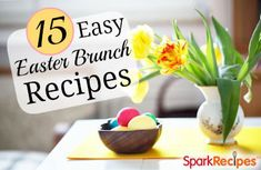 Quick and Easy Easter Brunch Ideas