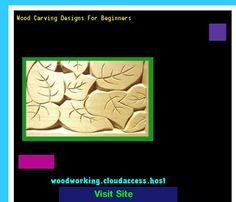 Wood Carving Designs For Beginners 214239 - Woodworking Plans and Projects!