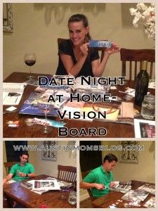 Planning a Date Night at Home! Vision Board for Couples-Austin Moms Blog