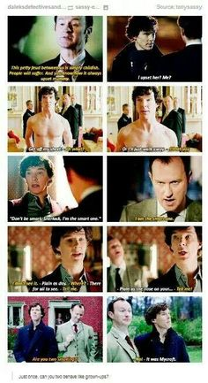I always loved their banter. It may not be obvious to some but clearly, Sherlock is Mycroft's favorite