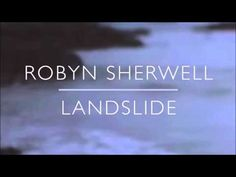 "Robyn Sherwell - Landslide  (beautiful cover of Stevie Nick's, ""Landslide"")  [Suffragette movie]"