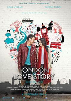 Sinopsis Film Indonesia Terbaru London Love Story