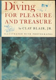 """Diving for Pleasure and Treasure by Clay Blair, Jr. This book is the story of the author's (and Robert Marx's) search for, and salvage of, the Spanish merchant ship at Matanceros Reef (which the author incorrectly calls """"El Matanzero"""") off the Yucatan peninsula of Mexico."""
