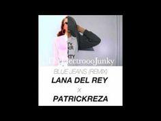 Blue Jeans (Patrick Reza Remix) - Lana Del Rey (HD) - Sweet sweet remix