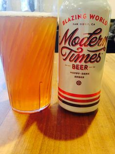 Who knew Modern Times brewed such an excellent beer? Blazing World has made me a convert.