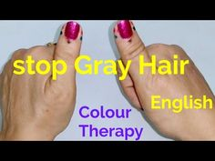 Stop Premature Greying Of Hair With Colour Therapy DIY/ English Grey Hair Reversal, Stop Grey Hair, Premature Grey Hair, Ayurvedic Hair Care, Korean Beauty Tips, Acupressure Massage, Healing Codes, Thyroid Medication