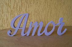 Amor - modelo letra IP  Palavra decorativa em MDF de 15mm, medindo 12x30cm, peça fica em pé sozinha e não precisa de apoio. Escolha a cor. Consulte-nos para orçamento personalizado, fazemos outras palavras neste modelo.