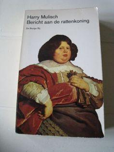 Harry Mulisch - Bericht aan de rattenkoning.