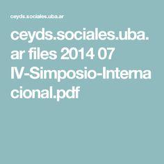 ceyds.sociales.uba.ar files 2014 07 IV-Simposio-Internacional.pdf