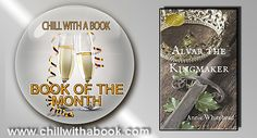 CHILL WITH A BOOK AWARDS: Book of the MONTH for January - Alvar The Kingmake...