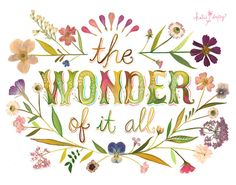 The Wonder Of It All art print Inspirational quote