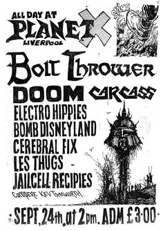 BOLT THROWER / DOOM / CARCASS /  ELECTRO HIPPIES / JAILCELL RECIPES  SEPT 1988