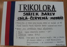Trikolora Thing 1, Teaching History, Kids Education, Czech Republic, Homeschool, The 100, Classroom, Let It Be, Learning