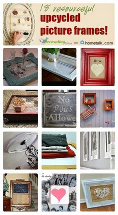 18 Resourceful Upcycled Pictures Frames