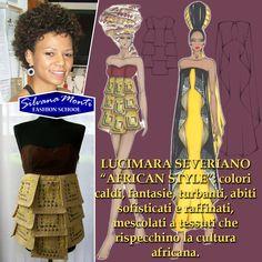 """Lucimara - """"AFRICAN STYLE"""": colori caldi, fantasie, turbanti, abiti sofisticati e raffinati, mescolati a tessuti che rispecchino la cultura africana.  - #fashion #illustration #sketches #woman - www.silvanamonti.it"""