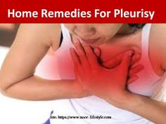 Home Remedies For Pleurisy Home Remedies, Health Care, Pregnancy, Learning, Studying, Pregnancy Planning Resources, Teaching, Home Health Remedies