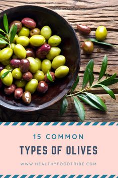 With so many different types of olives cultivated around the world here are 15 common olive varieties each with their own unique flavors and uses. Nutritious Snacks, Savory Snacks, Healthy Snacks, Healthy Recipes, Types Of Olives, Types Of Fruit, Healthy Nutrition, Nutrition Tips, Whole Food Recipes